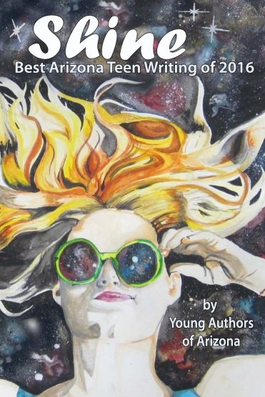 YAA releases Shine: Best Arizona Teen Writing of 2016 on April 16th.